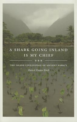 A Shark Going Inland Is My Chief By Kirch, Patrick Vinton