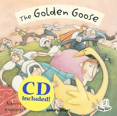The Golden Goose By Angeletti, Roberta (ILT)